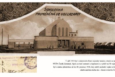 Sokolovna proměněná na lazaret 1914 - 1915